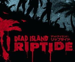 Dead Island: Riptide �yCERO���[�e�B���O�uZ�v�z