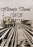 echange, troc Historic Travel Us: Arteries of New York [Import USA Zone 1]