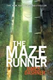 The Maze Runner (Maze Runner Trilogy, Book 1)
