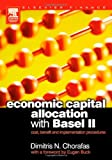img - for Economic Capital Allocation with Basel II: Cost, Benefit and Implementation Procedures book / textbook / text book