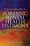 img - for Practical Approaches to Forensic Mental Health Testimony book / textbook / text book