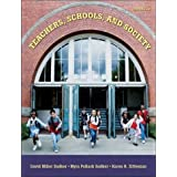 Teachers, Schools, And Society, 8th Edition ~ David Miller Sadker