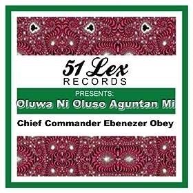 51 Lex Presents Oluwa Ni Oluso Aguntan Mi