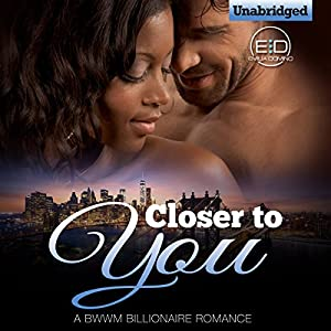 Closer to You Audiobook