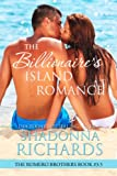 The Billionaire's Island Romance (The Romero Brothers, Book 3.5)