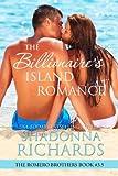 The Billionaire's Island Romance (The Romero Brothers, Book 3 5)