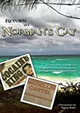 Return to Norman's Cay