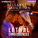 Lethal Consequences Audiobook by Elisabeth Naughton Narrated by Cole Ferguson