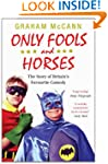 Only Fools and Horses: The Story of B...