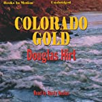 Colorado Gold | Douglas Hirt
