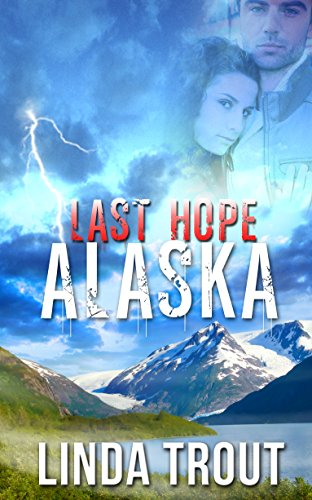 Last Hope Alaska cover
