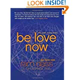 Be Love Now