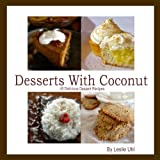 Desserts With Coconut- 40 Delicious Dessert Recipes