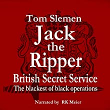 Jack the Ripper - Secret Service (       UNABRIDGED) by Tom Slemen Narrated by RK Meier