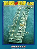 img - for Tarawa and Wasp-Class General Purpose Amphibious Assault Ships by Arnold Meisner (1992-08-02) book / textbook / text book