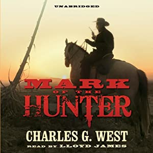 Mark of the Hunter | [Charles G. West]
