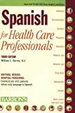 Product 0764139282 - Product title Spanish for Health Care Professionals