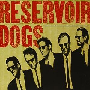 Reservoir Dogs: Original Motion Picture Soundtrack