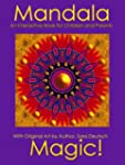 Mandala Magic--An Interactive Book fo...