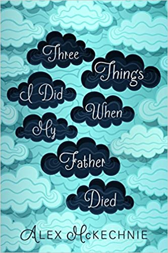 Three Things I Did When My Father Died