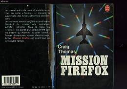 Mission firefox