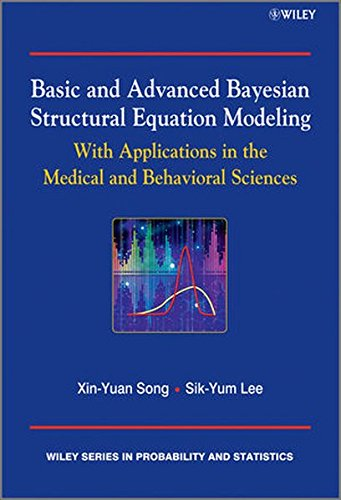 basic-and-advanced-bayesian-structural-equation-modeling-with-applications-in-the-medical-and-behavi