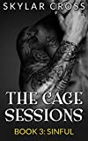 Sinful (The Cage Sessions Book 3)