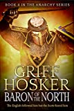Baron of the North (The Anarchy Book 4)