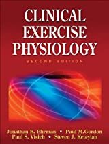 Clinical Exercise Physiology, Second Edition