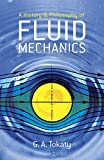 img - for A History and Philosophy of Fluid Mechanics (Dover Civil and Mechanical Engineering) book / textbook / text book
