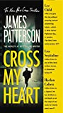 James Patterson Cross My Heart (Alex Cross Novels)