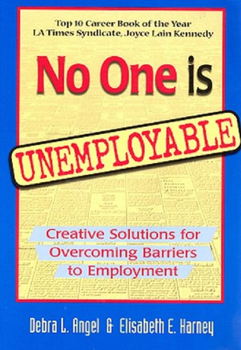 No One Is Unemployable: Creative Solutions for Overcoming...