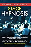 The Ronning Guide to Modern Stage Hypnotism by Geoffrey Ronning