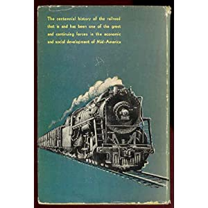 Main-Line of Mid-America: the Story of the Illinois Central Carlton J. Corliss