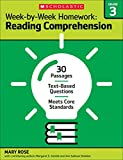 img - for Week-by-Week Homework: Reading Comprehension Grade 3: 30 Passages   Text-based Questions   Meets Core Standards book / textbook / text book