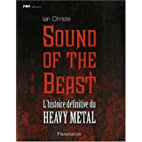 Sound of the Beast : L&#39;histoire dfinitive du Heavy  Metalpar Ian Christe