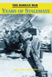 img - for The Korean War: Years of Stalemate (U.S. Army in the Korean War) book / textbook / text book