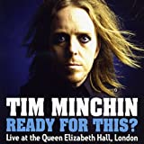 Tim Minchin Ready For This? (Live at the Queen Elizabeth Hall London 2008)