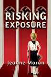 img - for Risking Exposure book / textbook / text book