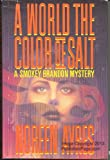 img - for A World the Color of Salt: A Smokey Brandon Mystery book / textbook / text book