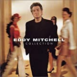 Coffret 2 CD Collection Best Of : Eddy Mitchell Collection de 1964 � 2001 (inclus 1 titre in�dit) [Best of]