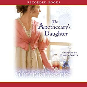The Apothecary's Daughter | [Julie Klassen]