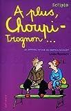 Le Journal intime de Georgia Nicolson, tome 4 : A plus, choupi-trognon...