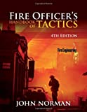 Fire Officers Handbook of Tactics, 4th Edition (Fire Engineering)