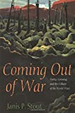 img - for Coming Out of War: Poetry, Grieving, and the Culture of the World Wars book / textbook / text book