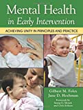 Mental Health in Early Intervention: Achieving Unity in Principles and Practice