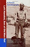 Left Handed, Son of Old Man Hat: A Navaho Autobiography