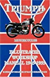 Triumph Motorcycles Illustrated Workshop Manual 1945-1955