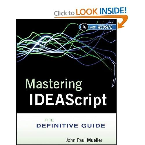 Mastering IDEAScript The Definitive Guide eBook John Paul Mueller