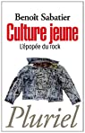 Culture jeune: L'�pop�e du rock par Sabatier